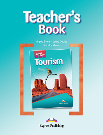 Career Paths: Tourism Teacher's Book