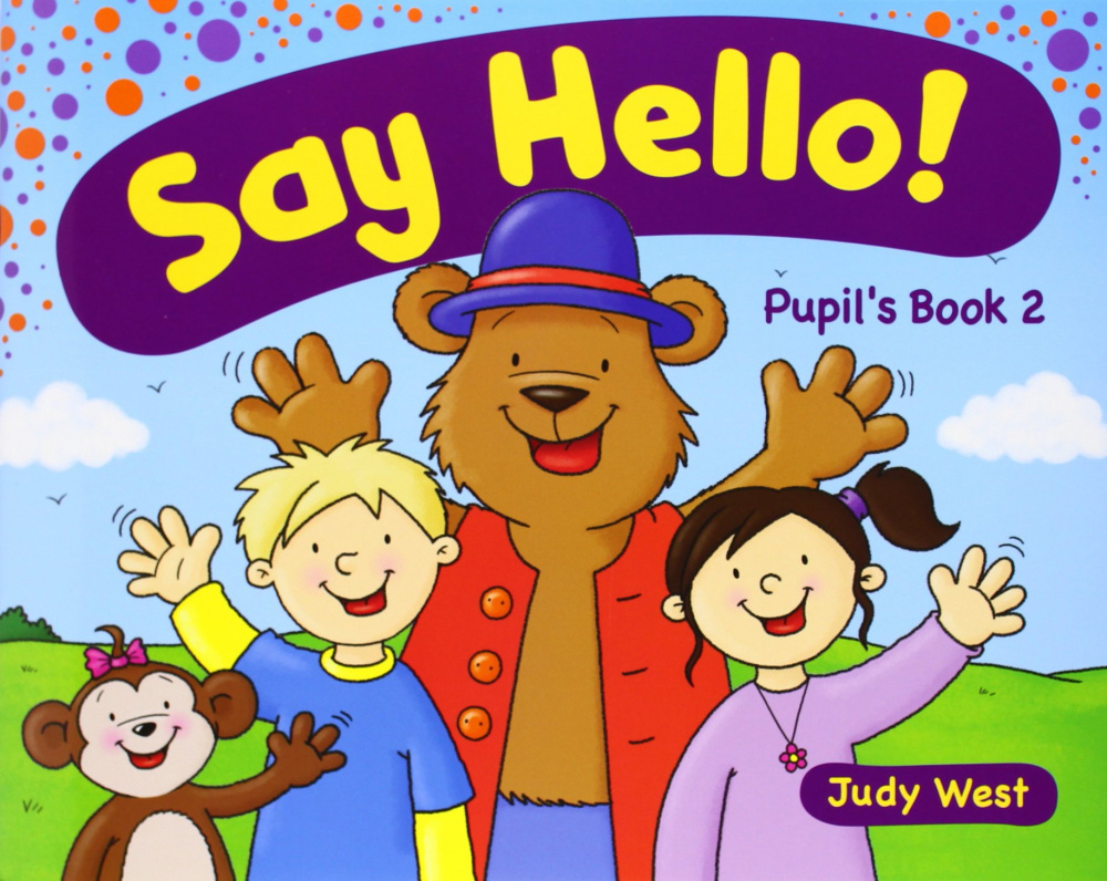 Say Hello! Level 2 Pupils Book