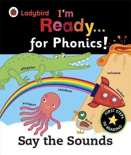 Ladybird I'm Ready for Phonics: Say the Sound Big Book