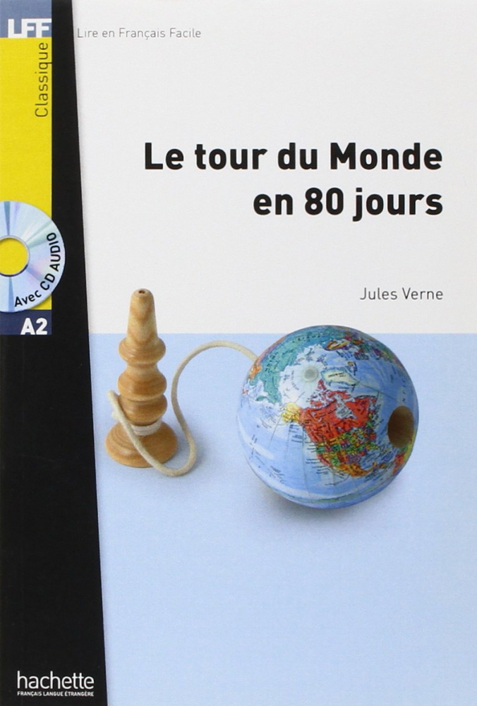 LFF A2 - Le Tour du monde en 80 jours + CD audio MP3