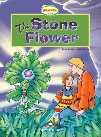Showtime Readers Level 3 The Stone Flower