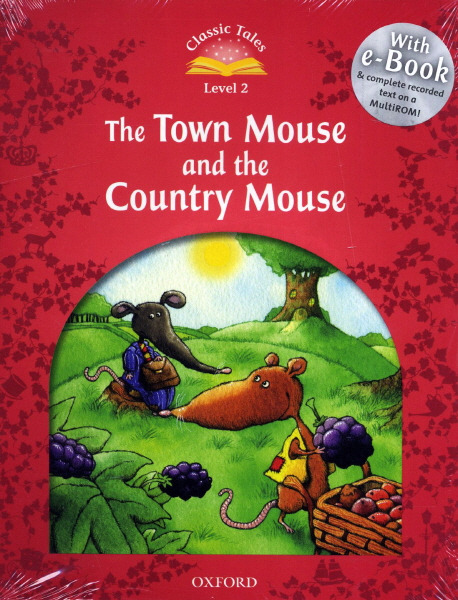 Classic Tales Second Edition: Level 2: The Town Mouse and the Country Mouse e-Book with Audio Pack