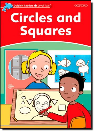 Dolphin Readers 2 Circles and Squares