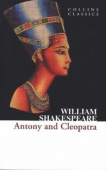 Collins Classics: Shakespeare William. Antony and Cleopatra