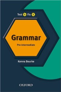 Test it, Fix it English Grammar: Pre-intermediate