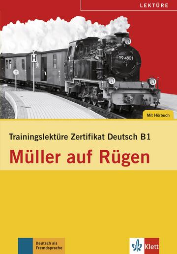купить Trainingslekture Zertifikat Deutsch B1 Muller Auf Rugen