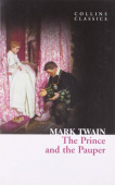 Collins Classics: Twain Mark. Prince and the Pauper