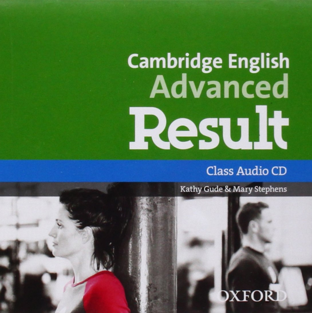 Cambridge English Advanced Result Class Audio CDs (For 2015 Exam)