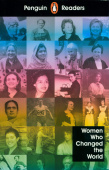 Penguin Readers: Level 4 Women Who Changed the World + audio