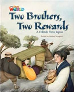 Our World Readers Level 5: Two Brothers Two Rewards