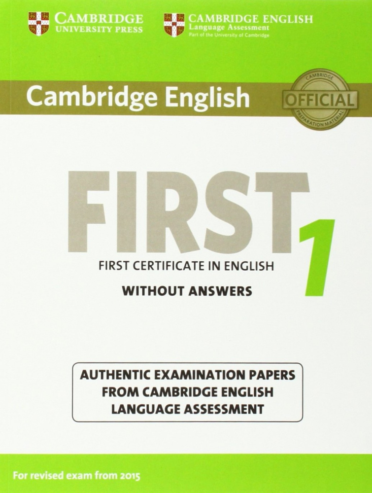 Cambridge English First 1 (for revised exam 2015) Student's Book without Answers