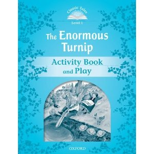 Classic Tales Second Edition: Level 1: The Enormous Turnip Activity Book & Play