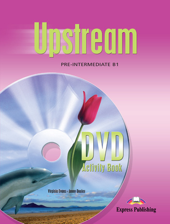 Upstream Pre-Intermediate B1 DVD Activity Book
