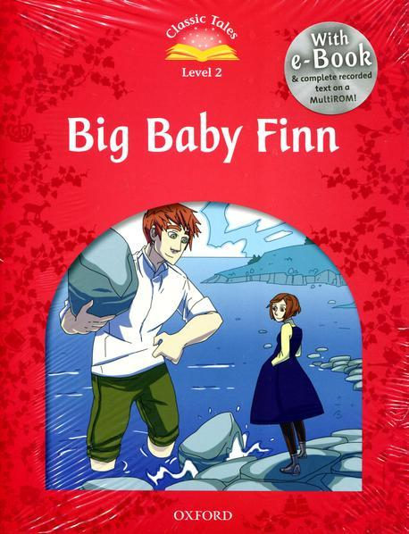 Classic Tales Second Edition: Level 2: Big Baby Finn e-Book with Audio Pack