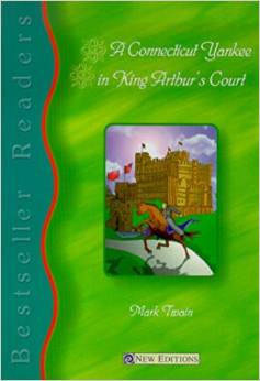 Bestseller Readers Level 5: A Connecticut Yankee in King Arthur's Court