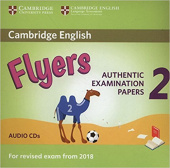 Cambridge English (for Revised Exam from 2018) Flyers 2 Audio CD (2) (Лицензия)