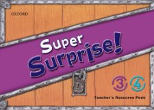 Super Surprise! 3 & 4 Teachers Resource Pack