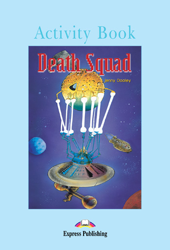 Graded Readers Level 4 Death Squad Activity Book