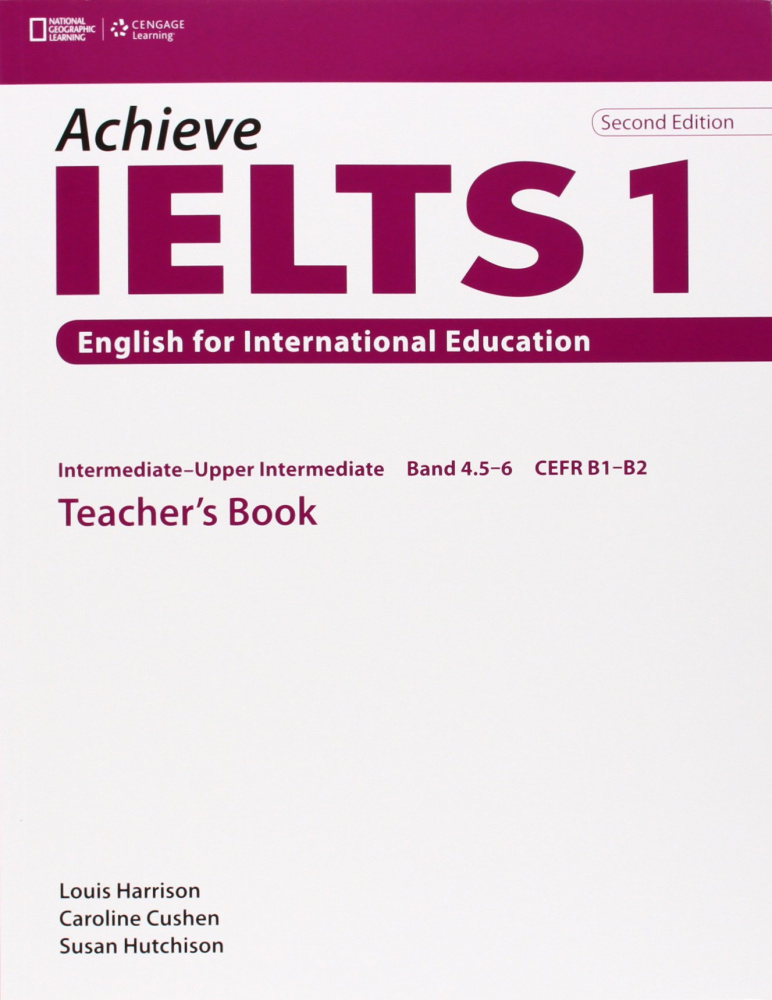 Achieve IELTS 2nd Edition 1 Band 4,5 - 6 Teacher's Book  Intermediate to Upper Intermediate