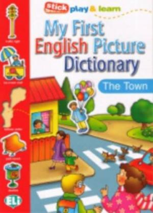 My First English Picture Dictionary (A1) In Town