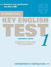 Cambridge Key English Test 1 Teacher's Book