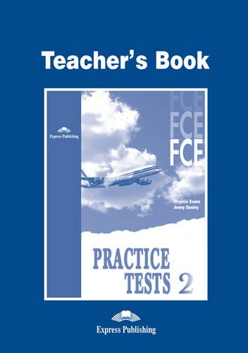 FCE Practice Tests 2 Teacher's Book