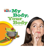 Our World Readers Level 1: My Body Your Body (Big Book)