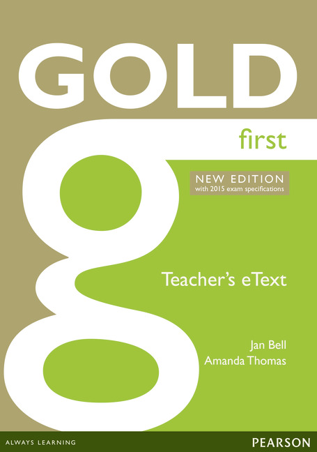 Gold First New Edition (with 2015 exam specifications) Teacher's e-Text (Active Teach)