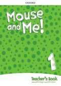 Mouse and Me! 1 Teacher's Book Pack