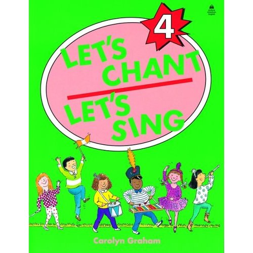 Let's Chant, Let's Sing 4 Student Book