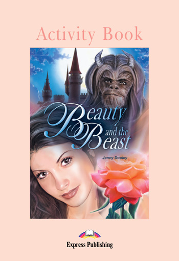 Graded Readers Level 1  Beauty and the Beast Activity Book