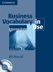 Business Vocabulary in Use: Intermediate (Second Edition) Book with answers and CD-ROM