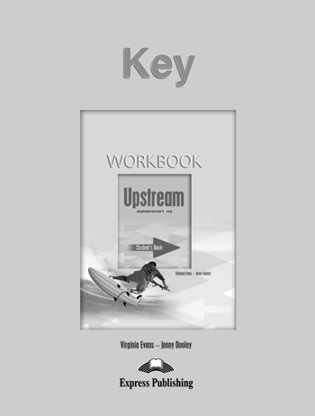 Upstream Elementary A2 Workbook Key