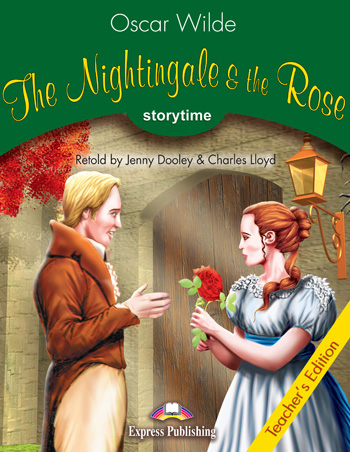 Stage 3 - The Nightingale & the Rose Teacher's Edition