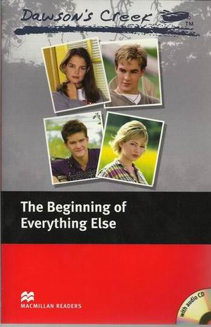 Dawson's Creek 1: The Beginning of Everything Else (with Audio CD)