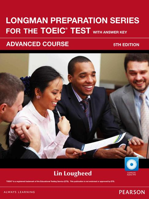 Longman Preparation Series for the TOEIC® Test, 5th Edition Advanced Course Book with CD-ROM (incl. MP3 Audio and Answer Key)
