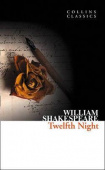 Collins Classics: Shakespeare William. Twelfth Night