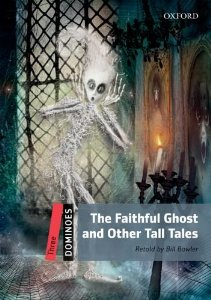 Dominoes 3 The Faithful Ghost & Other Tall Tales with MP3 download