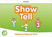 Show and Tell Second edition 1-3  Classroom Resource Pack