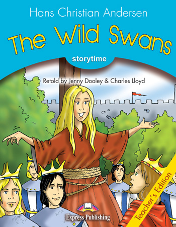 Stage 1 - The Wild Swans Teacher's Edition