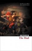 Collins Classics: Homer. The Iliad