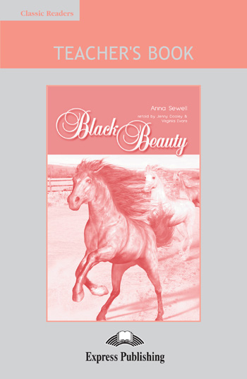 Classic Readers Level 1 Black Beauty Teacher's Book