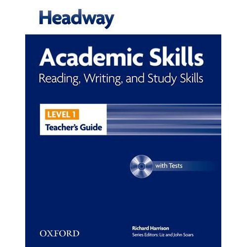 New Headway Academic Skills: Reading, Writing, and Study Skills Level 1 Teacher's Guide with Tests CD-ROM