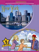 Macmillan Children's Readers Level 5 - New York - Adventure in the Big Apple