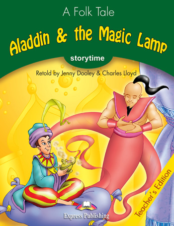 Stage 3 - Aladdin & the Magic Lamp Teacher's Edition