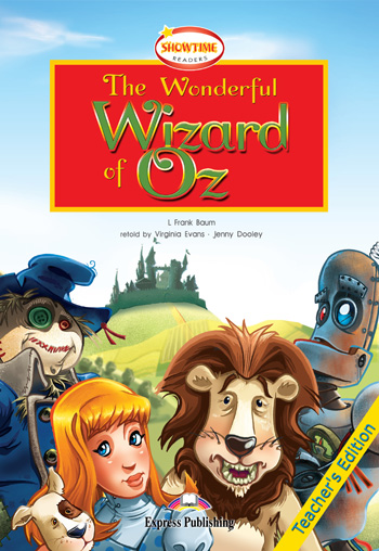 Showtime Readers Level 2 The Wonderful Wizard of Oz Teacher's Edition
