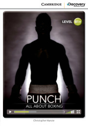 Cambridge Discovery Education Interactive Readers (B1+) Intermediate Punch: All About Boxing (Book with Online Access)