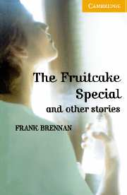 The Fruitcake Special and Other Stories (with Audio CD)