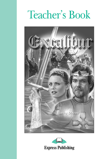 Graded Readers Level 3 Excalibur Teacher's Book
