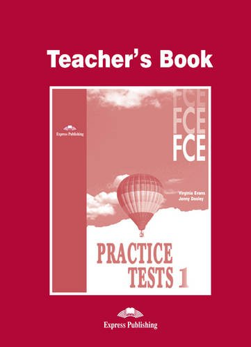 FCE Practice Tests 1 Teacher's Book